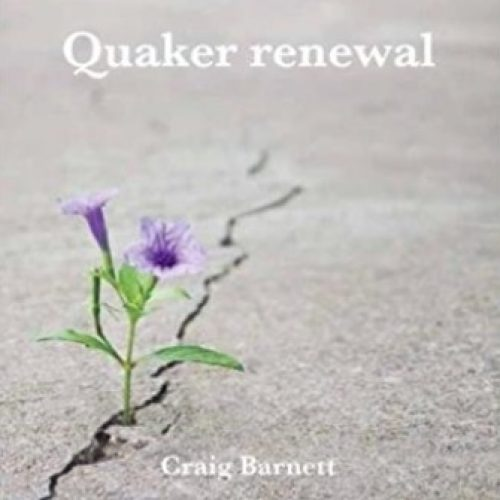 Quaker Renewal – proposal for a study group