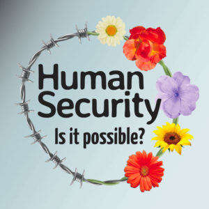 """Bristol Quaker Peace Lecture 2020:  """"Human Security - Is it possible?"""" by Diana Francis @ Peel Lecture Theatre (Geography Dept)"""